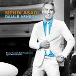 کاور آهنگ Mehdi Asadi - Dalile Asheghi