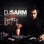کاور آهنگ DJ Sarm - Sarm Mix (EP. 01)