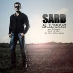 کاور آهنگ Ali Teymoori - Sard