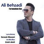 کاور آهنگ Ali Behzadi - Faramusham Kon