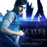 کاور آهنگ Saman Perfect - Volume