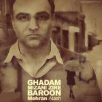 کاور آهنگ Mehran Atash - Ghadam Mizani Zire Baroon