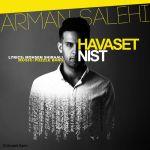 کاور آهنگ Arman Salehi - Havaset Nist