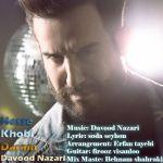 کاور آهنگ Davood Nazari - Hesse Khoobi Daram