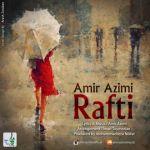 کاور آهنگ Amir Azimi - Rafti