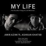 کاور آهنگ Amir Azimi - My Life (Ft. Ashkan Khatibi)