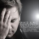 Vahid Almasi - Vabastegi