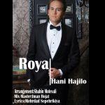 کاور آهنگ Hani Hajilo - Roya
