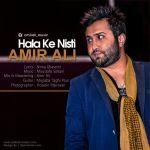کاور آهنگ Amir Ali - Hala Ke Nisti
