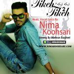 کاور آهنگ Nima Koohsari - Tikeh Tikeh 2