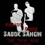 کاور آهنگ Ashkan Mabhoot - Sabok Sangin (Ft. Borna)