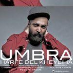 کاور آهنگ Umbra - Harfe Del Kheyliha