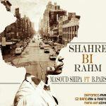 کاور آهنگ Masoud Shipa - Shahre Bi Rahm