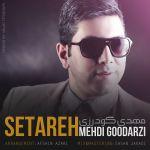 کاور آهنگ Mehdi Goodarzi - Setareh