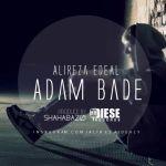 کاور آهنگ Alireza Edeal - Adam Bade
