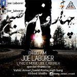 Joe Laborer - 0430 am