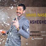 کاور آهنگ Vahid Naseh - Asheghet