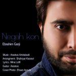 Ebrahim Gorji - Negah Kon