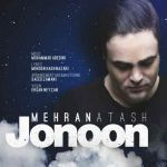 کاور آهنگ Mehran Atash - Jonoon