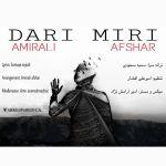 AmirAli Afshar - Dari Miri