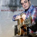 کاور آهنگ Mehrad Ajami - Be Khoda Asheghetam