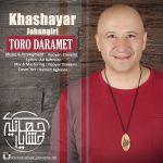 کاور آهنگ Khashayar Jahangiri - Toro Daramet