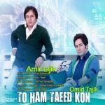 کاور آهنگ Amir Tajik - To Ham Taeed Kon