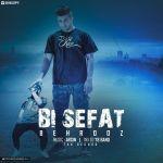 کاور آهنگ Behrooz - Bi Sefat