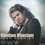 کاور آهنگ Iman Vashian - Khodam Khaastam