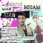 کاور آهنگ Kian - Man Moratab Migam