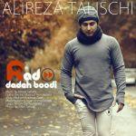کاور آهنگ Alireza Talischi - Rad Dadeh Boodi