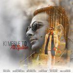 Ali Efatian - Ki Mesle To