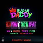 کاور آهنگ Reza Pishro - Sugar Daddy (Ft Shayan Asphalt)