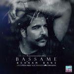 کاور آهنگ Behnam Bani - Bassame