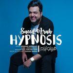 کاور آهنگ Saeed Arab - Hypnosis