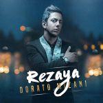 کاور آهنگ Rezaya - Dorato Mizani