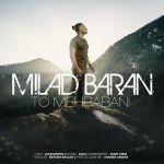 Milad Baran - To Mehrabani