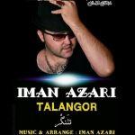 کاور آهنگ Iman Azari - Talangor