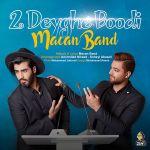 کاور آهنگ Macan Band - 2Deyghe Boodi
