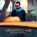 کاور آهنگ Masoud Moradi - Movafegham