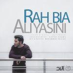 کاور آهنگ Ali Yasini - Rah Bia