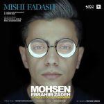 کاور آهنگ Mohsen EbrahimZadeh - Mishi Fadash