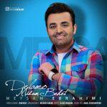 کاور آهنگ Meysam Ebrahimi - Delamo Midam Behet