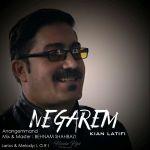 کاور آهنگ Kian Latifi - Negarem