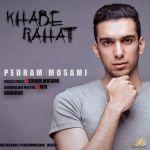 Pedram Mosami - Khabe Rahat