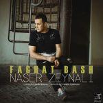Naser Zeynali - Faghat Bash
