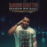 Shahram Mirjalali - Baroon Gerefteh