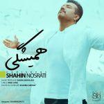 کاور آهنگ Shahin Nosrati - Hamishegi