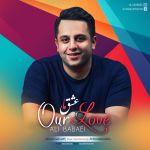 کاور آهنگ Ali Babaei - Our Love