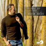 کاور آهنگ Arash Abedi - To Harchi Begi